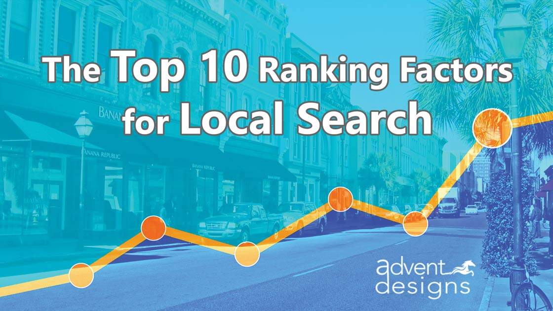 The Top 10 Ranking Factors for Local Search
